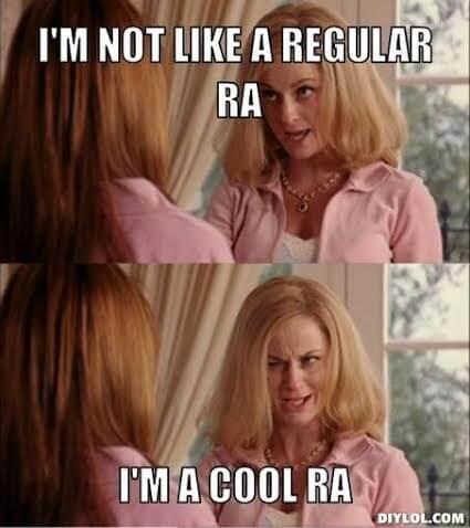 Who's Afraid of The Big, Bad RA?