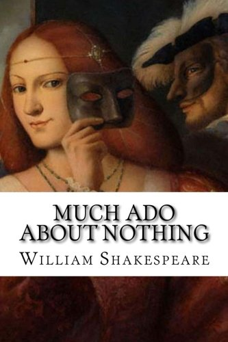 the most appealing romantic relationship in much ado about nothing a play by william shakespeare And benedick are much more appealing  'much ado about nothing' william shakespeare is depicted  is a 1993 romantic comedy that based on a play written.