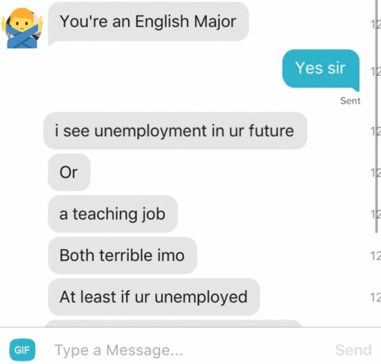 don't insult your tinder match for being an english major