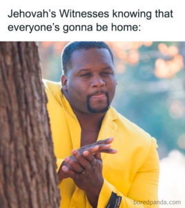 Coronavirus Memes Jehovahs Witness